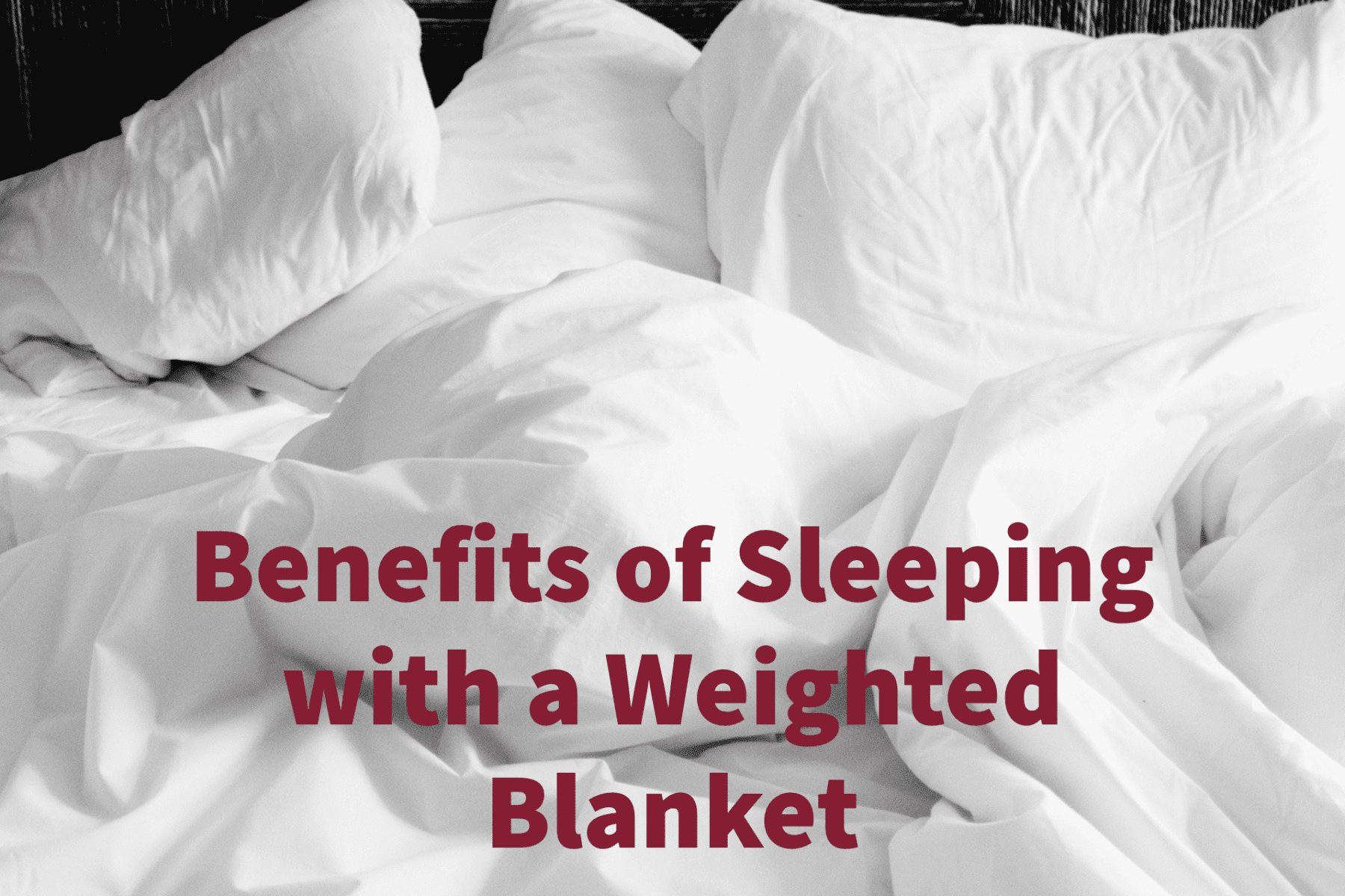 Read more about the article Learn Now How Sleeping with a Weighted Blanket Can Improve Your Health